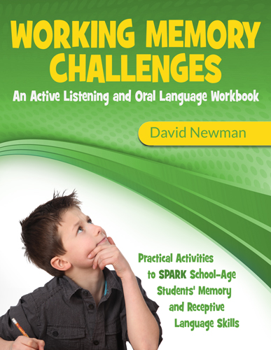 Working Memory Challenges: An active listening and oral